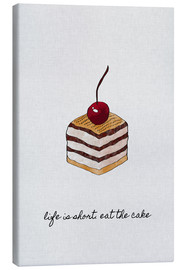 Canvas print  Life Is Short Eat The Cake - Orara Studio