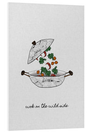 Foam board print  Wok On The Wild Side - Orara Studio