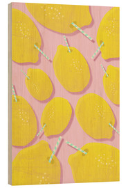 Wood print  LEMONADE - Susana Paz