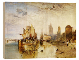 Wood print  Cologne, the arrival of a post boat - Joseph Mallord William Turner