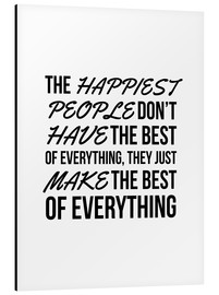 Creative Angel - The Happiest People Don't Have the Best of Everything, They Just Make the Best of Everything