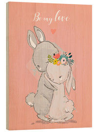 Wood  Be my love bunny - Kidz Collection