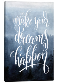 Canvas  Make your dreams happen - Typobox