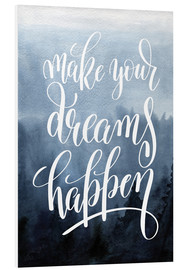 Foam board print  Make your dreams happen - Typobox