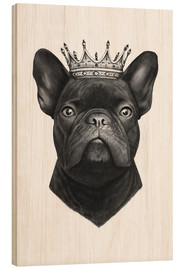 Wood print  King French bulldog - Valeriya Korenkova