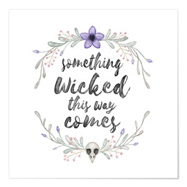 Premium poster Something wicked