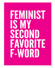 Premium poster Feminist is My Second Favorite F Word Pink