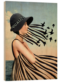 Wood print  Equality - Cathrin Welz-Stein