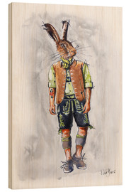 Wood print  Rabbit guy in leather pants - Peter Guest