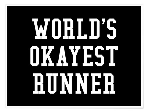 Premium poster World's Okayest Runner Black