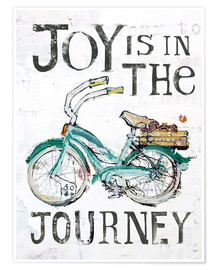 Poster  Joy is in the Journey - Kellie Day