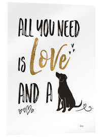Acrylic print  All you need is love and a dog - Veronique Charron