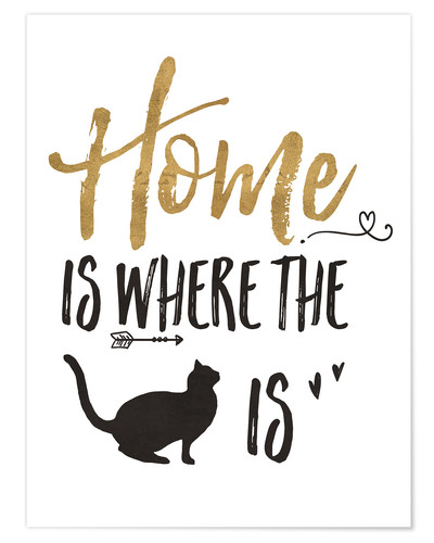 Premium poster Home is where the cat is