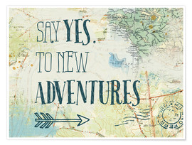 Premium poster Say yes to new adventures
