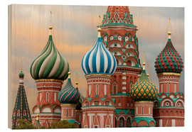 Wood print  St. Basil's Cathedral in Moscow - Miles Ertman