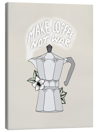 Canvas print  Make Coffee Not War - Barlena