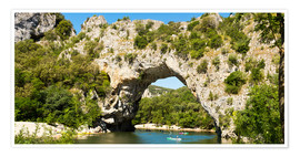 Premium poster The stone bridge Pont-d'Arc over the river Ardèche