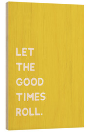 Wood  Let the good times roll - Ohkimiko