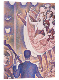 Acrylic print  The Chahut - Georges Seurat