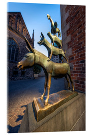 Acrylic glass  The statue of the Bremen Town Musicians - Jan Christopher Becke
