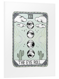 Foam board print  The Eye Roll, Tarot card - Barlena