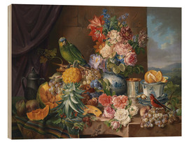 Wood print  Still life with fruits flowers and parrot - Joseph Schuster