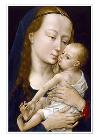 Premium poster  virgin and child - Rogier van der Weyden