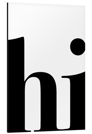 Aluminium print  Hi Typography - Pulse of Art