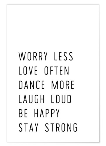 Premium poster Worry less and stay strong